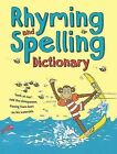 Rhyming and Spelling Dictionary by Pie Corbett, Ruth Thomson (Paperback, 2014)