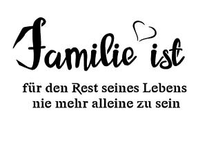 """Schablone /"""" Familie ist für den.. /"""" auf A4"""