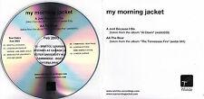 MY MORNING JACKET Just Because I Do / The Bear UK 2-trk promo test CD 2003 tour