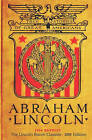 Abraham Lincoln: 1916 Reprint (the Lincoln Room Classics - 2009 Edition) by Daniel E Wheeler (Paperback / softback, 2009)