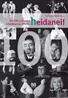 Heidanei! von Wolfgang Brenneisen (2011, Gebundene Ausgabe)
