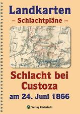 Landkarten - Schlachtpläne Band 45 - Die Schlacht bei Custoza 1866