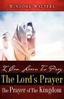 I Can Learn to Pray the Lord's Prayer the Prayer of the Kingdom by Winsome Walters (Paperback / softback, 2008)