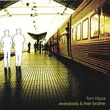 Audio CD Everybody & Their Brother - Tom Hipps - Free Shipping
