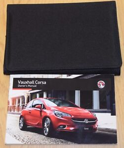 genuine vauxhall corsa e 2014 2018 owners manual handbook book pack rh ebay co uk Vauxhall Corsa Trunk Space Vauxhall Corsa Boot