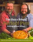 The Hairy Bikers' Perfect Pies von Si King, Dave Myers und Hairy Bikers (2011, Gebundene Ausgabe)