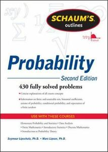 Probability : 430 Fully Solved Problems by Seymour Lipschutz and Marc  Lipson (2011, Paperback, Revised)