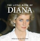 Little Book of Diana by Claire Welch (Hardback, 2009)