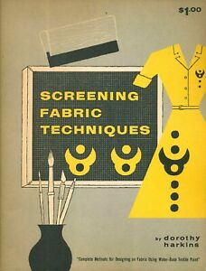 Screening-Fabric-Techniques-1956-Stapled-Soft-Cover-Silk-Screen-And-More