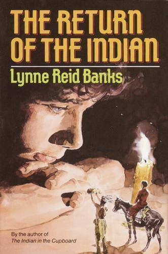 The Return of the Indian (The Indian in the Cupboard)-ExLibrary