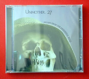 CD - UNIMOTHER 27 - ESCAPE FROM THE EPHEMERAL MIND