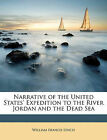 Narrative of the United States' Expedition to the River Jordan and the Dead Sea