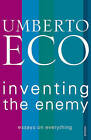 Inventing the Enemy by Umberto Eco (Paperback, 2013)