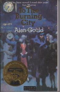 AUSTRALIAN-FICTION-paperback-TO-THE-BURNING-CITY-by-ALAN-GOULD