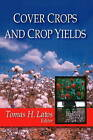 Cover Crops and Crop Yields by Nova Science Publishers Inc (Hardback, 2009)