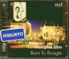 "MEMPHIS SLIM "" BORN TO BOOGIE "" CD SIGILLATO HD JAZZ - MEMO MUSIC 1999"