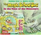 The Magic School Bus in the Time of Dinosaurs by Joanna Cole (Hardback, 1995)