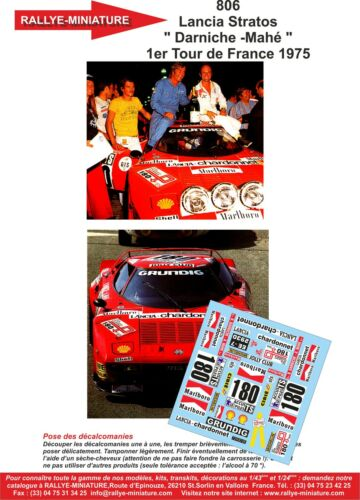 DECALS 1//24 REF 806 LANCIA STRATOS DARNICHE TOUR DE FRANCE 1975 RALLYE RALLY
