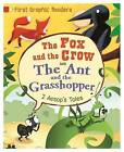 The Ant and the Grasshopper: And, The Fox and the Crow by Aesop, Amelia Marshall (Hardback, 2016)