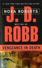 Vengeance in Death by J. D. Robb (Paperback, 1997)