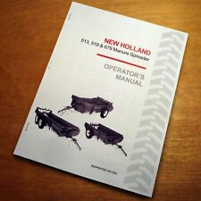 New Holland 513 519 679 Manure Spreader Operators Owners Manual Book Nh