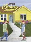 AVI's Choice - A Story about Bikur Cholim - Visiting the Sick by Rebeka Rahmani Simhaee (Hardback, 2015)
