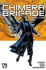 The Chimera Brigade: Volume II by Serge Lehman, Fabrice Colin (Hardback, 2015)