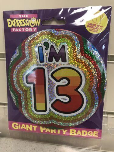 Birthday Big Jumbo Badge 6 Inch Inches Brand New Female Girl Age Aged 13