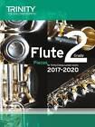 Flute Exam Pieces Grade 2 2017 2020 (Score & Part) by Trinity College London Press (Paperback, 2016)