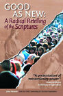 As Good as New: A Radical Retelling of the Scriptures by John Clifford Henson (Hardback, 2003)