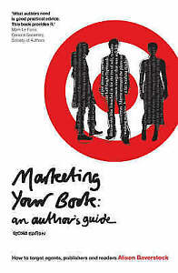 Marketing-Your-Book-How-to-Target-Agents-Publishers-and-Readers-Writing-Handb