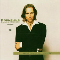 Cornelius Claudio Kreusche Live AT Steinway Hall New York 2000 CD Arte Nova