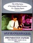 Preparation Papers: The A Plus Series of Secondary School Entrance 11+ Practice Papers: v. 1 by Mark Chatterton (Paperback, 2002)