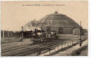 TROYES-AUBE-CPA-10-Theme-GARE-les-rotondes-vue-5-La-Chapelle-St-Luc