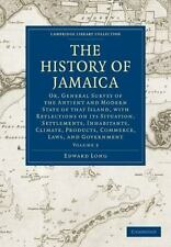 The History of Jamaica Vol. 3 : Or, General Survey of the Antient and Modern...
