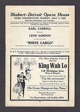 "Annette Margulies ""WHITE CARGO"" Leon Gordon / Wallis Clark 1925 Detroit Program"
