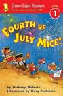 Fourth of July Mice! by Bethany Roberts (Paperback / softback, 2014)