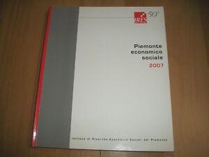 PIEMONTE-ECONOMICO-SOCIALE-2007-ISTITUTO-DI-RICERCHE-ECONOMICO-SOCIALI-REGIONE