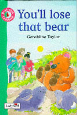 """""""AS NEW"""" You'll Lose That Bear! (Get Ready for Reading), Harker, Jillian, Taylor"""