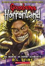 Dr Maniac Vs Robby Schwartz (Goosebumps Horrorland), New, R L Stine Book