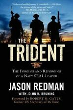 The Trident: The Forging and Reforging of a Navy SEAL Leader by John Bruning,...