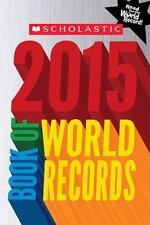 Scholastic Book of World Records 2015, Morse, Jenifer Corr, Good Condition, Book