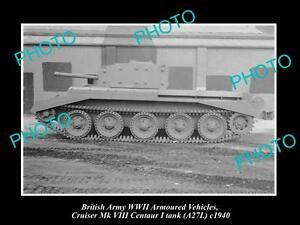 OLD-LARGE-HISTORIC-PHOTO-WWII-BRITISH-MILITARY-CRUISER-CENTAUR-TANK-c1940