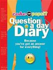 Coke or Pepsi? Question a Day Diary: Because You've Got an Answer for Everything! by Cheryl Gill, Mickey Gill (Mixed media product, 2013)