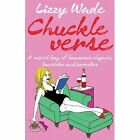 Chuckle Verse by Lizzy Wade (Paperback, 2016)