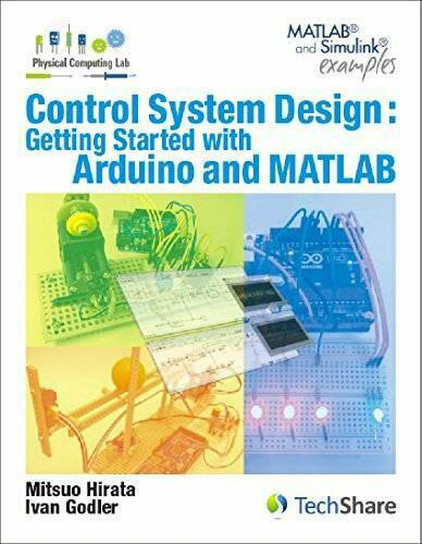 Control System Design : Getting Started with Arduino and MATLAB - VERY GOOD