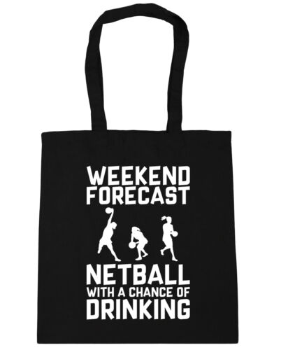 Weekend Forecast Netball with a Chance of Drinking Tote Shopping Beach Bag 42cmx