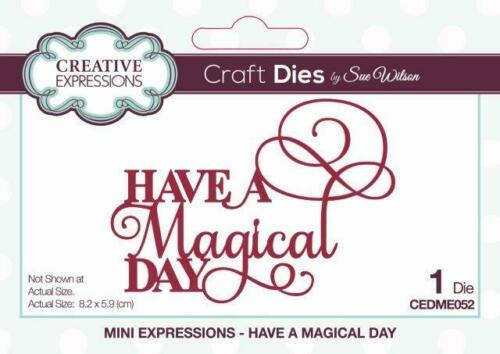 SUE WILSON Craft Dies MINI EXPRESSIONS COLLECTION Have a Magical Day  CEDME052