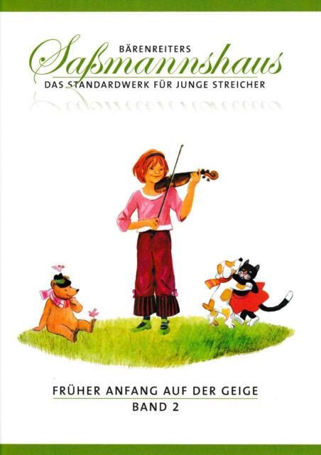SAẞMANNSHAUS Früher Anfang auf der Geige Band 2 eine Violinschule für Kinder
