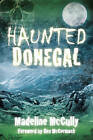 Haunted Donegal by Madeline McCully (Paperback, 2016)